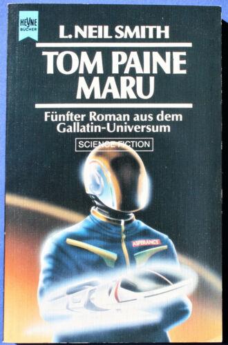 """""""Tom Paine Maru"""" von L. Neil Smith - Heyne Nr. 4281"""
