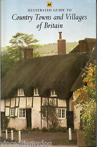 The-AA-Illustrated-Guide-To-Country-Towns-and-Villages-of-Britain-hardback-1985