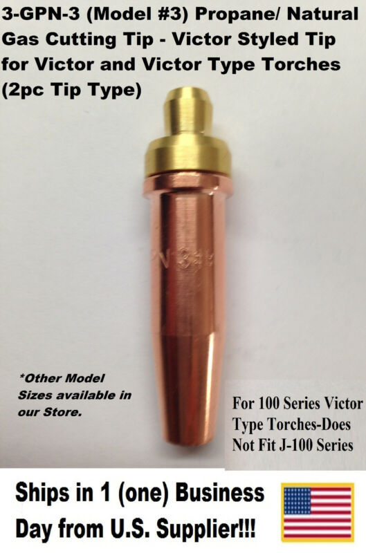 Propane/Natural Gas Cutting Tip 3-GPN #3 for Victor Type Torch -1 Tip-2pc Styled