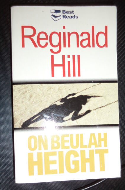 On Beulah Height by Reginald Hill Pb 2003