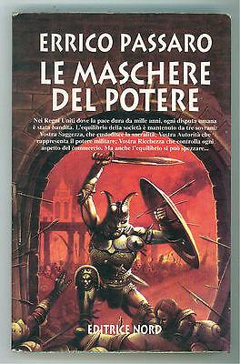 PASSARO ERRICO LE MASCHERE DEL POTERE NORD 1999 FANTACOLLANA 160 FANTASY