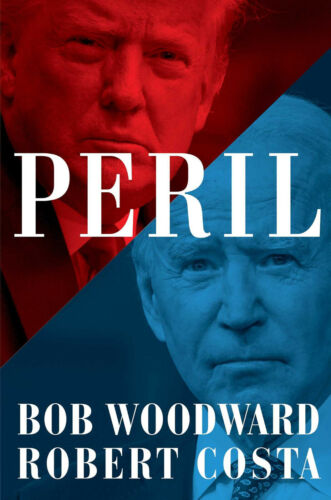Peril by Bob Woodward and Robert Costa (Hardcover, 2021)