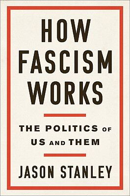 How Fascism Works by Jason Stanley_Hardcover