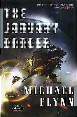 The January Dancer By Michael Flynn 2008 First Edition Dj