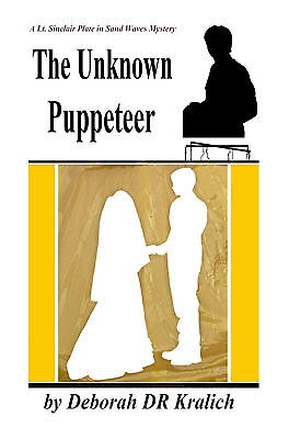 The Unknown Puppeteer mystery thriller fiction book Uncorrected wth minor errors