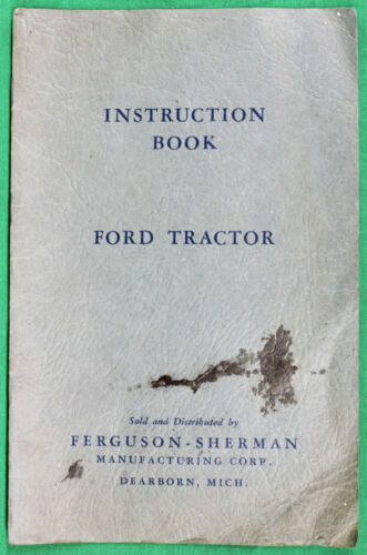 Original c 1940 Ford Tractor Instruction Book