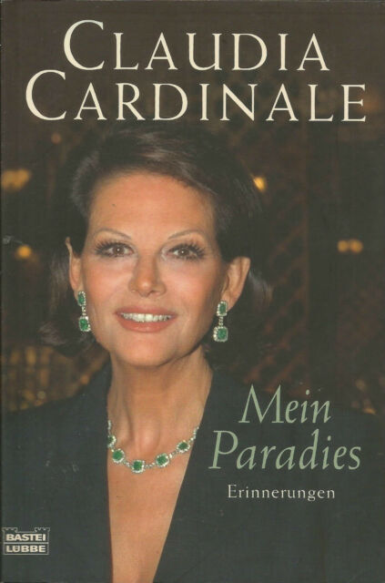 Claudia Cardinale / Mein Paradies / Buch