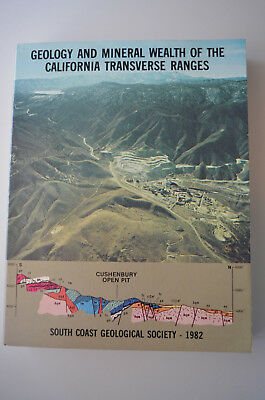 Geology And Mineral Wealth Of The California Transverse Ranges