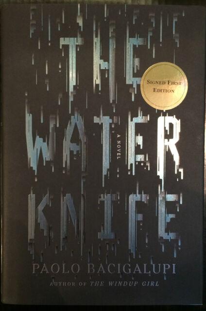The Water Knife Limited Edition Hardback 1st Print Signed Paolo Bacigalupi