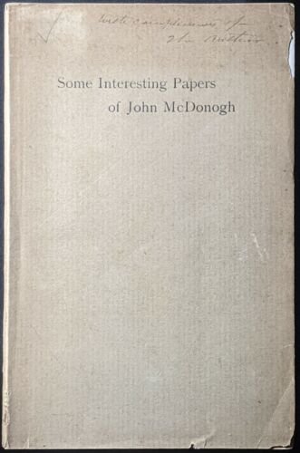 1898 SOME INTERESTING PAPERS OF JOHN MCDONOGH LA PURCHASE LIBERIAN COLONIZATION