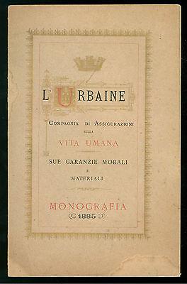 L'URBAINE COMPAGNIA DI ASSICURAZIONI SULLA VITA UMANA MONOGRAFIA 1885