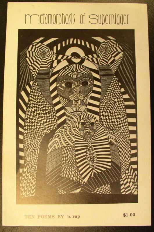 """Metamorphosis of Supernig..er"" Ten Poems by B. Rap 1973 1st Edition"