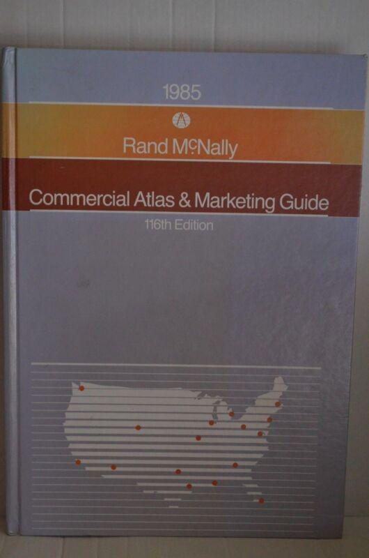 RARE 1985 Rand McNally Commercial Atlas & Marketing Guide Hardcover Book