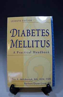Diabetes Mellitus A Practical Handbook By Barbara Dunn Long And Sue K Milchovich