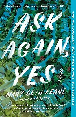 Ask Again, Yes by Mary Beth Keane (PB, 2020) NYT Bestseller NEW! Free Shipping