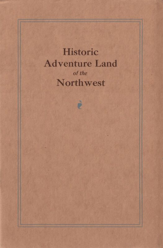 Great Northern Railway Vintage Booklet Historic Adventure Land Of The Northwest