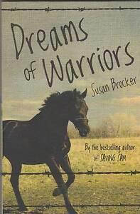 DREAMS OF WARRIORS Susan Brocker ~ NEW 1st Ed SC 2010 Perth Region Preview