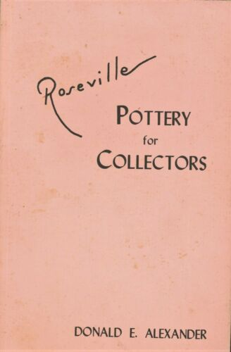 Roseville Pottery -  Patterns Dates Marks / Scarce 1970 Reference Book