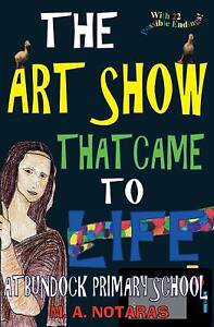 The Art Show That Came To Life At Bundock Primary School Sydney City Inner Sydney Preview