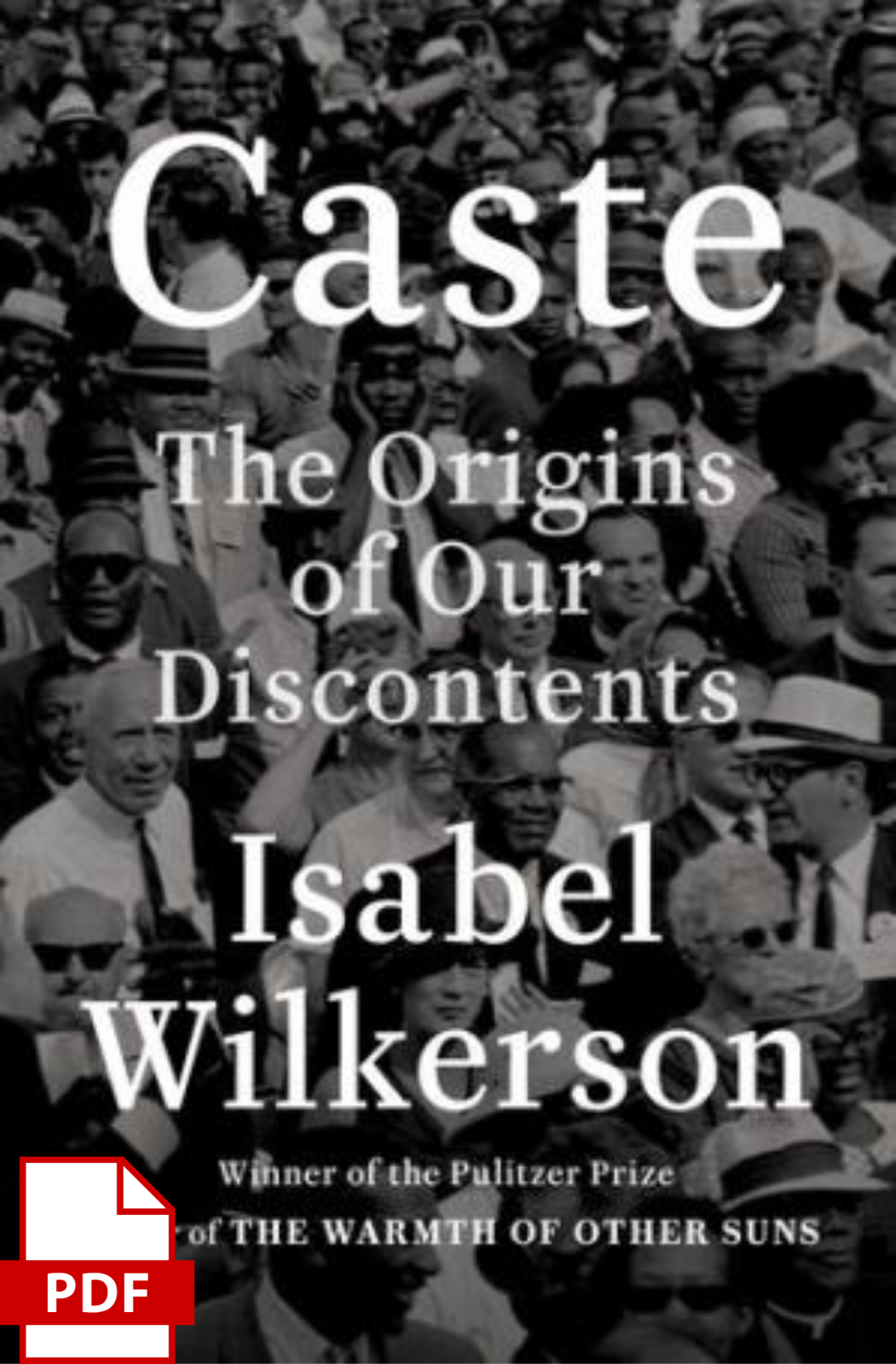 Caste The Origins Of Our Discontents By Isabel Wilkerson P.D.F, 2020  - $0.99