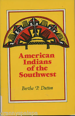 American Indians of the Southwest, by; Bertha P Dutton, 1990 Book on Rummage
