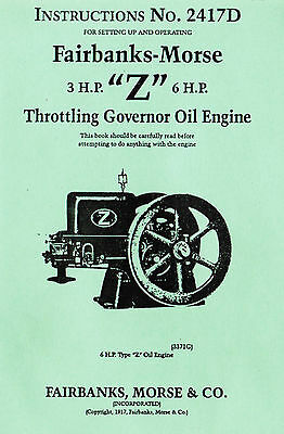 Fairbanks Morse 3hp 6hp Z Gas Oil Engine Motor Hit Miss Book Manual 2417d Fuel