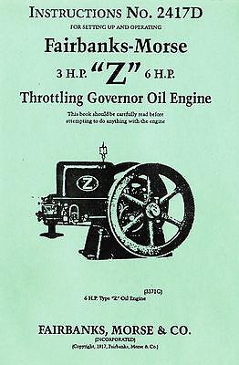 Fairbanks Morse 3hp & 6hp Z Gas oil engine Motor Hit Miss Book Manual 2417D Fuel