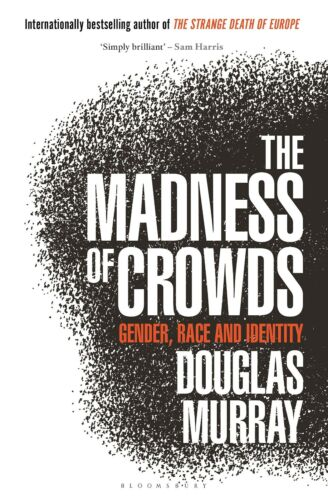 The Madness of Crowds: Gender, Race and Identity, ЕВООК, new and Original 2020