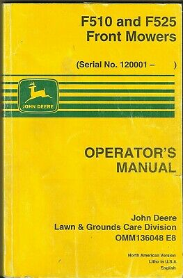 John Deere Front Mowers F510 F525 120001 Omm136048 E8 Operators Manual