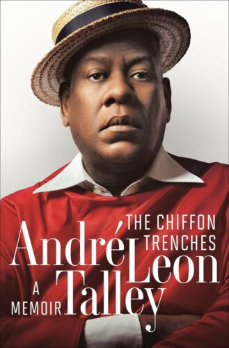 The Chiffon Trenches: A Memoir by André Leon Talley (2020, Digitaldown)