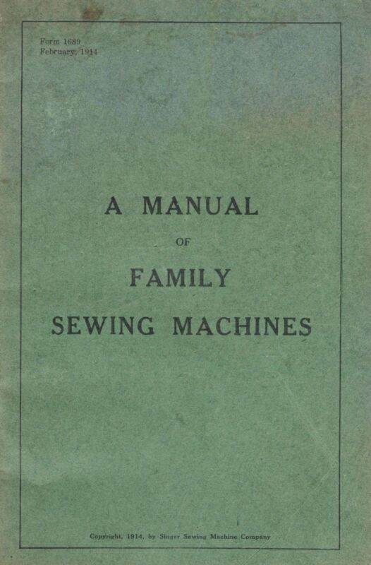 "Manual of Singer ""Family Sewing Machines"""