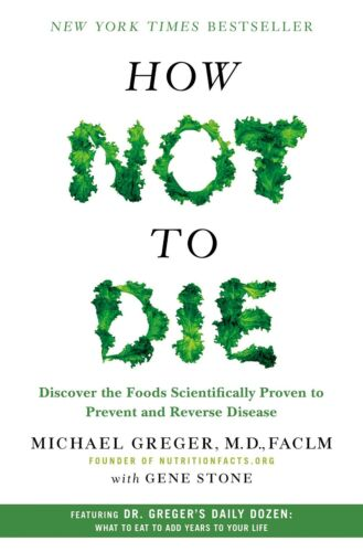 How Not to Die by Michael Greger M.D. FACLM and Gene Stone (2015, Digitaldown)