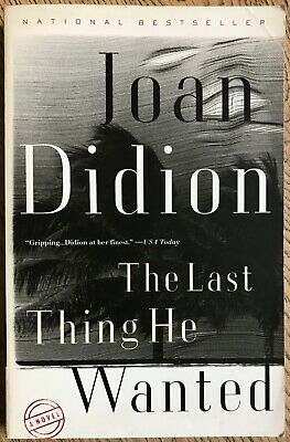 The Last Thing He Wanted by Joan Didion (Paperback) (First Vintage
