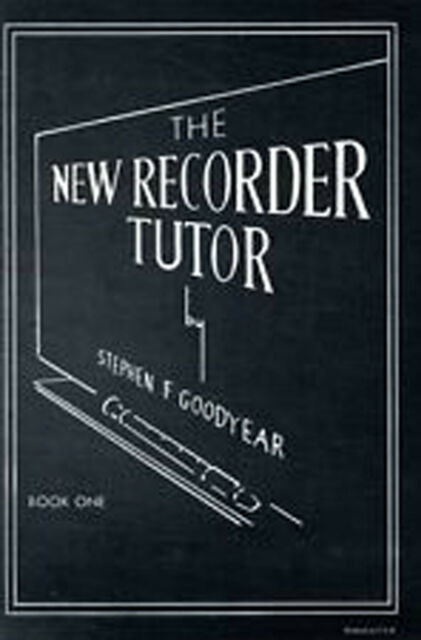 The New Recorder Tutor Book 1 Descant by Stephen Goodyear B41 S159