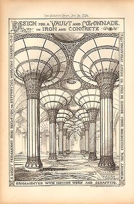 1876 ANTIQUE ARCHITECTURAL PRINT- DESIGN FOR VAULT AND COLONNADE IN IRON AND CON