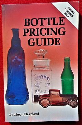 CLEVELAND'S BOTTLE PRICING GUIDE ~ SOFTCOVER ~ COST $7.95