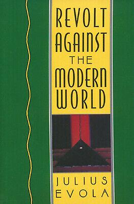 Revolt Against the Modern World By Julius Evola (Digitaldown, 1995)