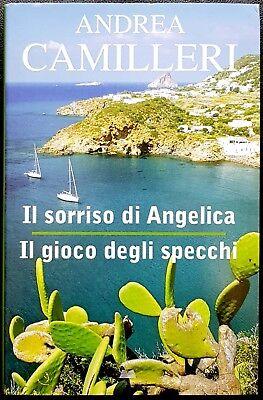A.Camilleri, Il sorriso di Angelica/Il gioco degli specchi, Ed. MondoLibri, 2011