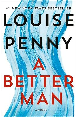 A Better Man: A Chief Inspector Gamache Novel by Louise Penny (2019,