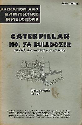 Caterpillar Vintage No. 7a Bulldozer Operation Maintenance Manual