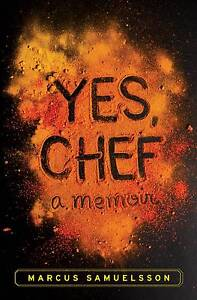 Yes, Chef a memoir by Marcus Samuelsson Chatswood Willoughby Area Preview