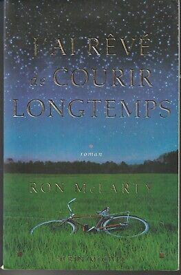 J'ai rêvé de courir longtemps : roman Ron McLarty