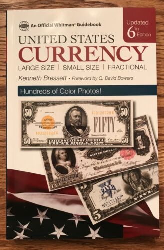 United States Currency Guidebook - Large Size/Small Size/Fractional  6th Edition