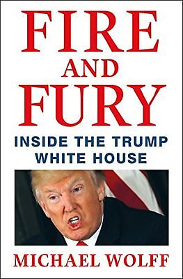 Fire And Fury  Inside The Trump White House By Michael Wolff  Hardcover