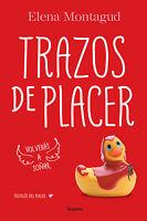 Trazos De Placer De Elena Montagud (trilogía Del Placer 1) -  - ebay.es