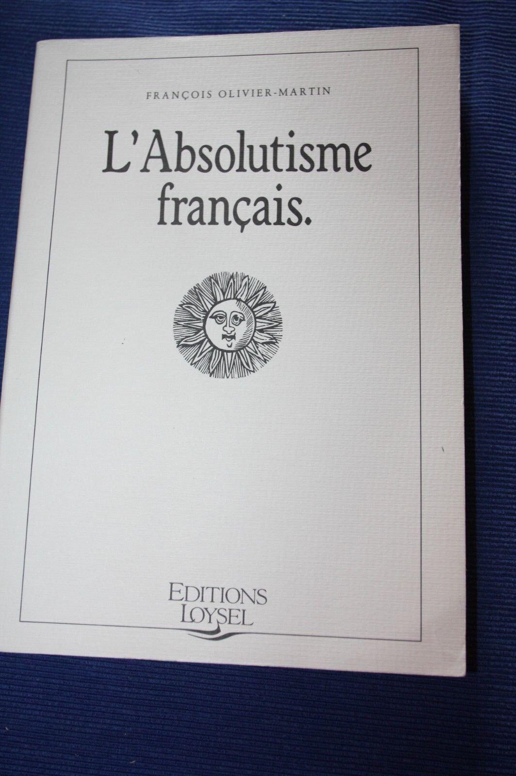 OLIVIER-MARTIN / L'absolutisme français