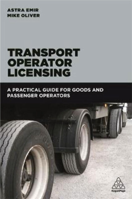 Transport Operator Licensing - a practical guide for goods/passenger operators