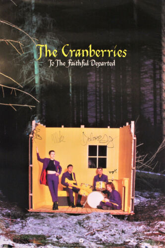 Full sized The Cranberries vintage 90's poster, Signed by all 4 original members