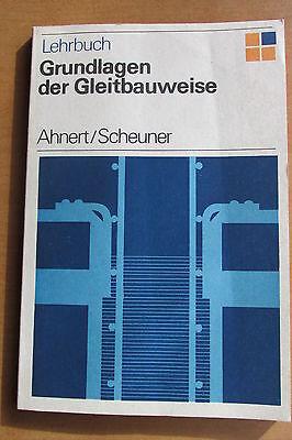 DDR Lehrbuch Ahnert Gleitbauweise Gleitschalung Gerüst Beton Verdichtung