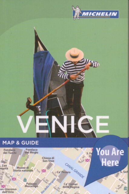 VENICE MAP AND GUIDE - MICHELIN - NEW 2016 EDITION - YOU ARE HERE SERIES
